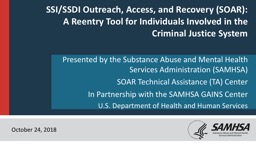 SSI/SSDI Outreach, Access, and Recovery (SOAR):