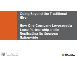 Going Beyond the Traditional Hire: