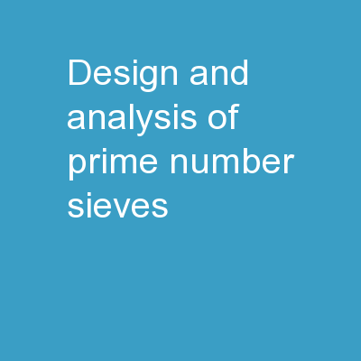 Design and Analysis of Prime Number Sieves
