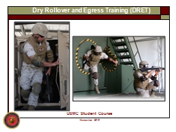 Dry Rollover and Egress Training (DRET
