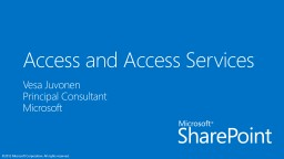 Access and Access Services PowerPoint PPT Presentation
