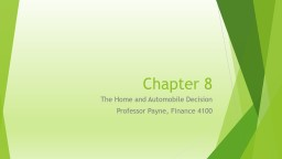 Chapter 8 The Home and Automobile Decision