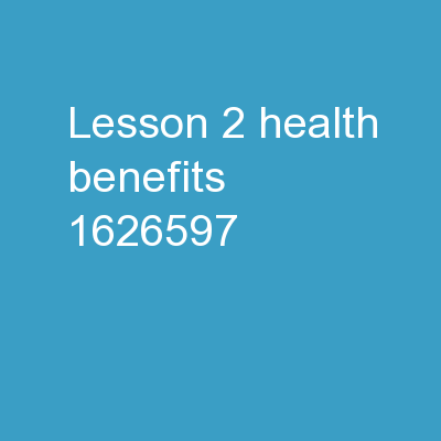 Lesson 2 Health Benefits