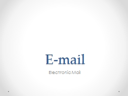 E-mail Electronic Mail G PowerPoint Presentation, PPT - DocSlides