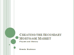 Creating the Secondary Mortgage Market