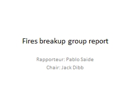 Fires breakup group report
