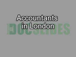 Accountants in London PowerPoint PPT Presentation