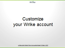Customize  your Wrike account