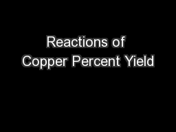 Reactions of Copper Percent Yield