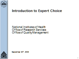 September 20 th , 2005 Introduction to Expert Choice