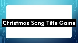 Christmas Song Title Game