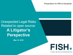 Unexpected Legal Risks Related to open source: PowerPoint PPT Presentation