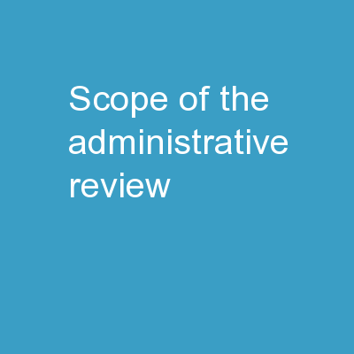 Scope of the Administrative Review