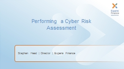 Performing a  Cyber Risk Assessment