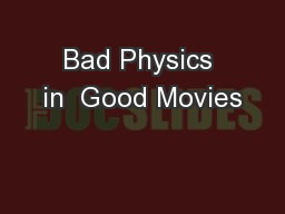 Bad Physics in  Good Movies