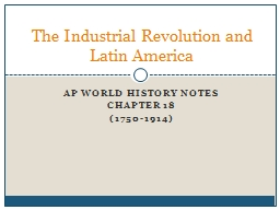 AP World History Notes Chapter 18 PowerPoint PPT Presentation