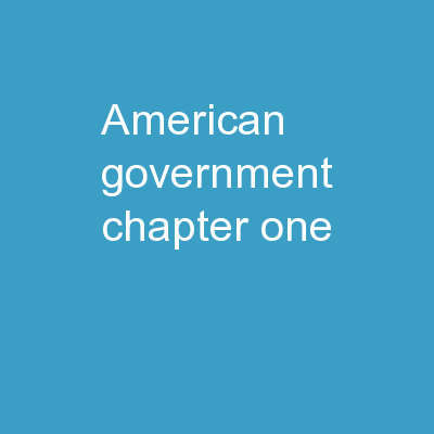 American Government Chapter One