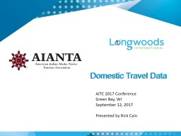 Domestic Travel Data AITC 2017 Conference