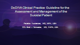 DoD /VA Clinical Practice Guideline for the Assessment and Management of the Suicidal Patient