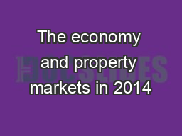 The economy and property markets in 2014