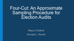 Four-Cut : An Approximate Sampling Procedure for Election Audits