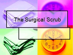 The Surgical Scrub Today's Topics