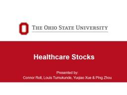 Healthcare Stocks Presented by: