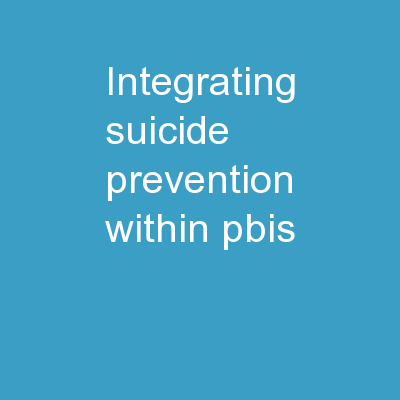 Integrating Suicide Prevention within PBIS
