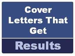 Cover Letters That Get Results