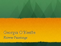 Georgia O'Keeffe Flower Paintings