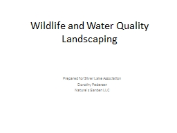 Wildlife and Water Quality Landscaping