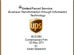 United Parcel Service: Business Transformation through Information Technology