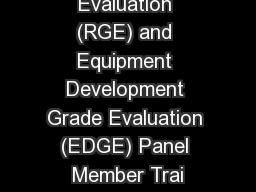 Research Grade Evaluation (RGE) and Equipment Development Grade Evaluation (EDGE) Panel Member Trai
