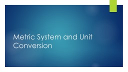 Metric System and Unit Conversion