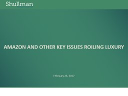 Amazon and Other Key Issues Roiling Luxury PowerPoint PPT Presentation