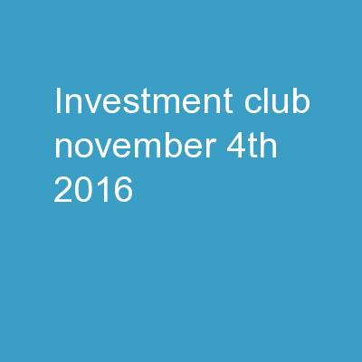 Investment Club November 4th, 2016