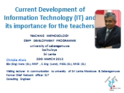 Current Development of Information Technology (IT) and its importance for the teachers