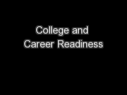 College and Career Readiness PowerPoint PPT Presentation