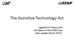 The Assistive Technology Act PowerPoint PPT Presentation