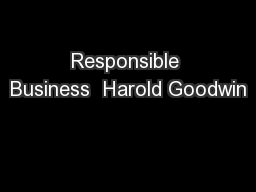 Responsible Business  Harold Goodwin PowerPoint PPT Presentation