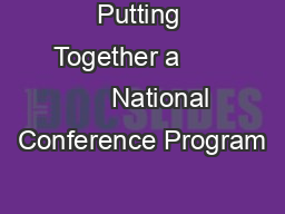 Putting Together a             National Conference Program