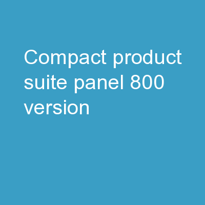 Compact Product Suite Panel 800 Version