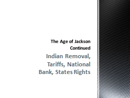 Indian Removal, Tariffs, National Bank, States Rights
