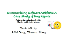 Summarizing Software Artifacts: A Case Study of Bug Reports