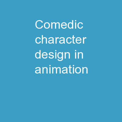 Comedic character design in animation