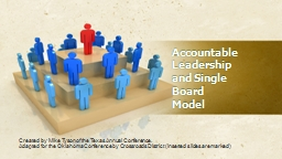 Accountable  Leadership and Single Board Model
