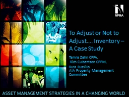 To Adjust or Not to Adjust…. Inventory – A Case Study