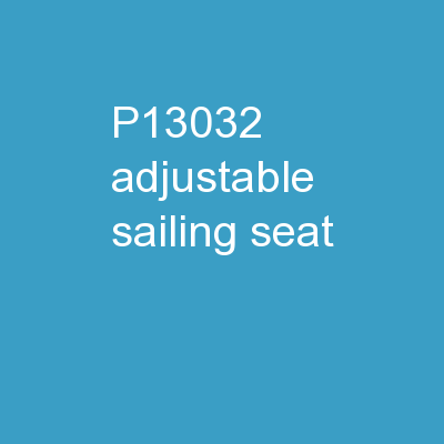 P13032 Adjustable Sailing Seat