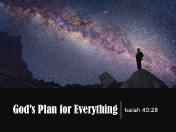 God�s Plan for Everything