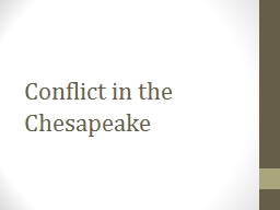 Conflict in  the Chesapeake